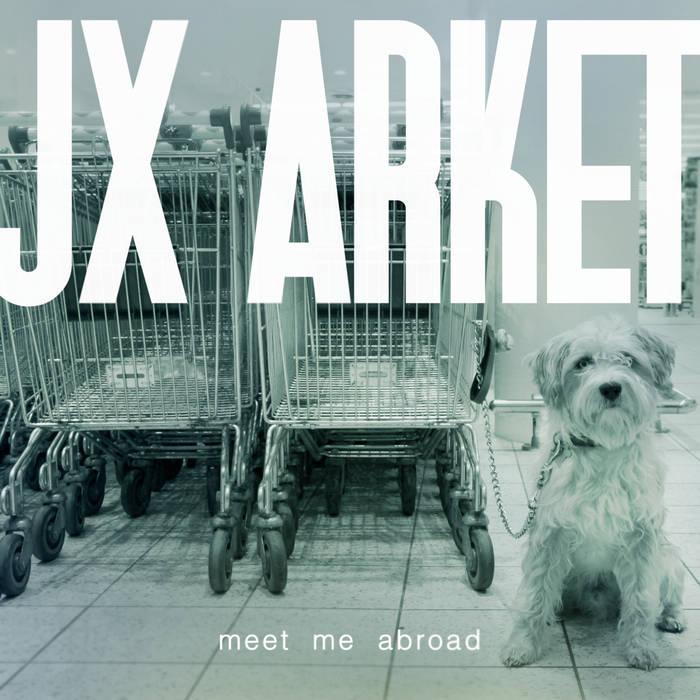 Jx Arket – Meet Me Abroad