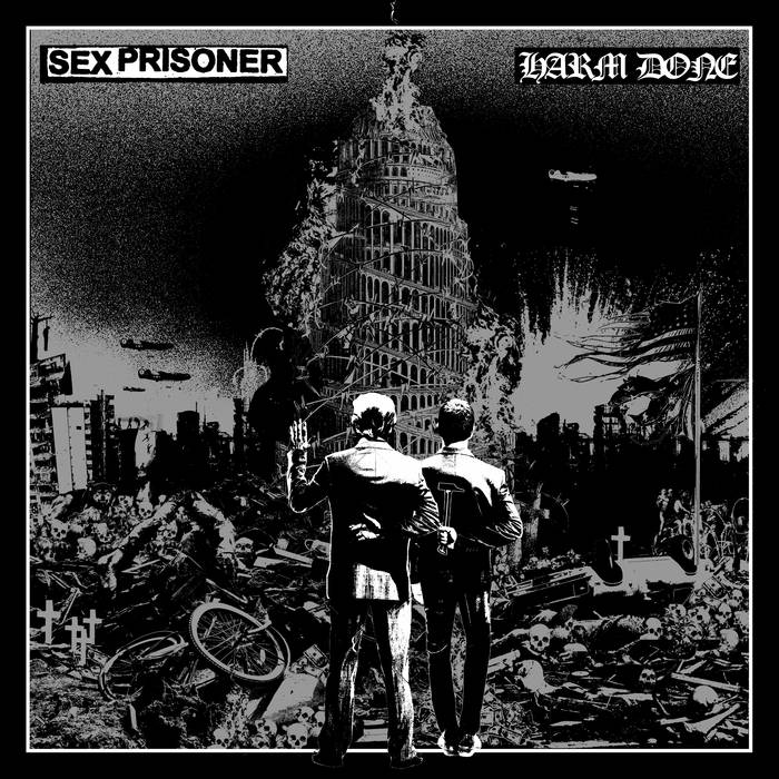 Sex Prisoner/Harm Done – Split
