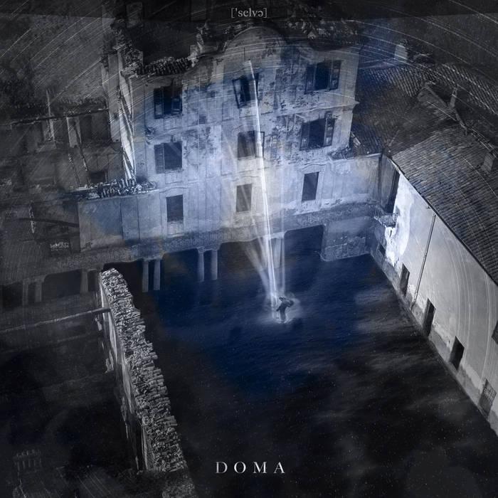 Selva – Doma