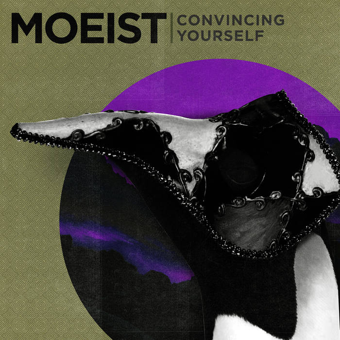 Moeist – Convincing Yourself