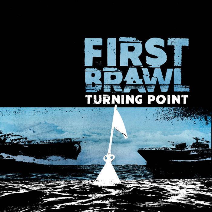 First Brawl – Turning Point