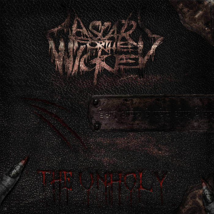 A Scar For The Wicked – The Unholy
