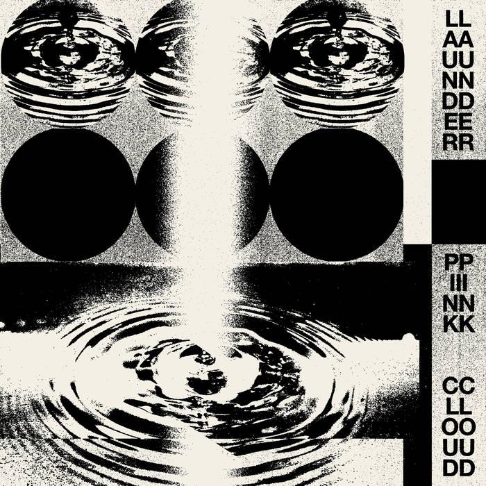 Launder – Pink Cloud