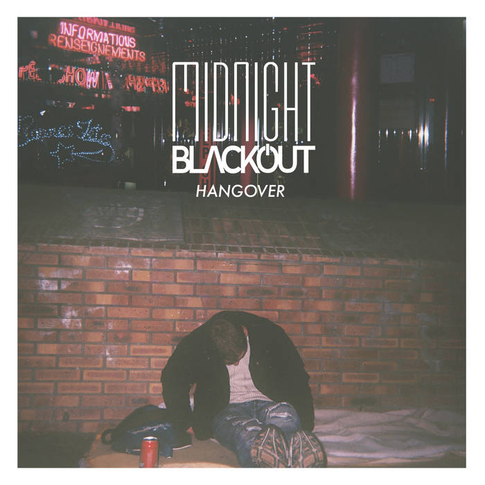 Midnight Blackout – Hangover