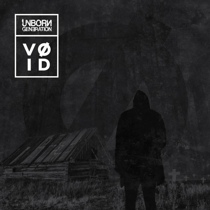 Unborn Generation – Vøid
