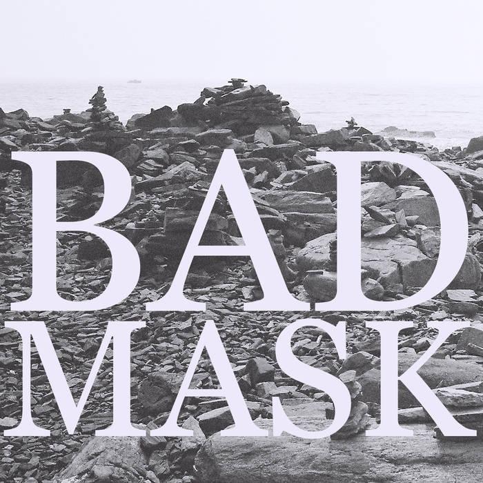 Bad Mask – Posthumous