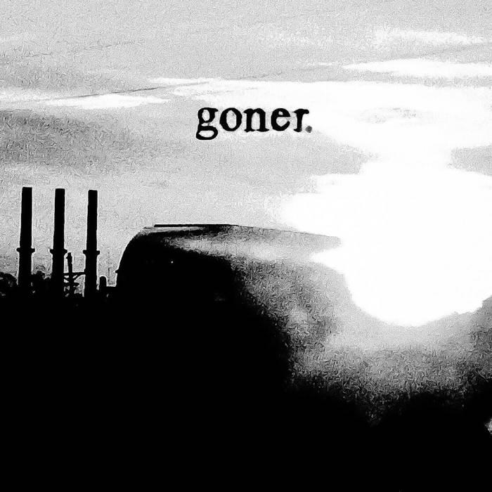 Goner. – S/T