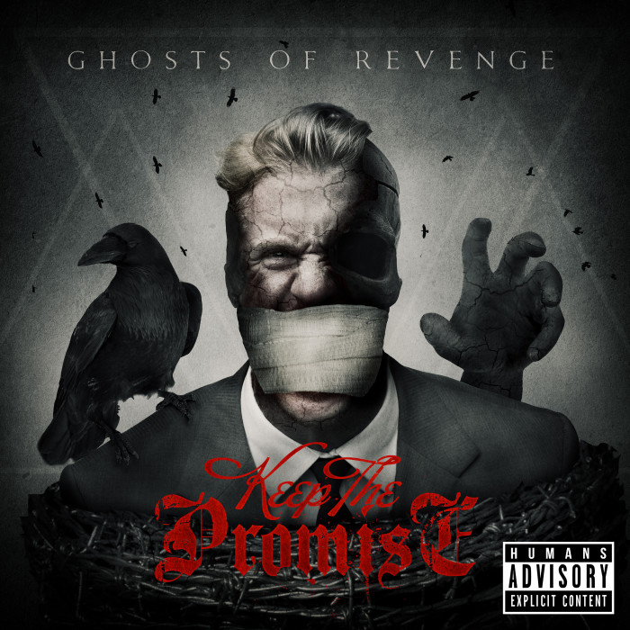 Keep The Promise – Ghosts Of Revenge