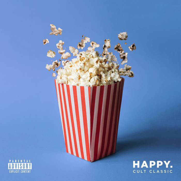 Happy. – Cult Classic
