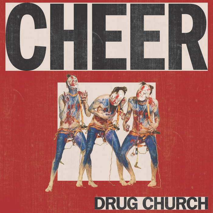 Drug Church – Cheer