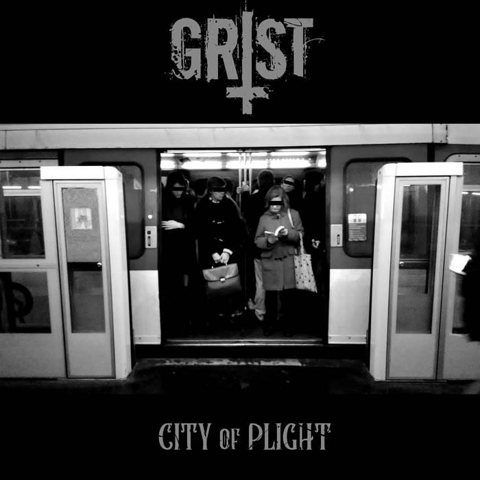 Grist – City Of Plight