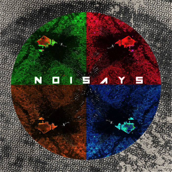 NoiSays – S/T