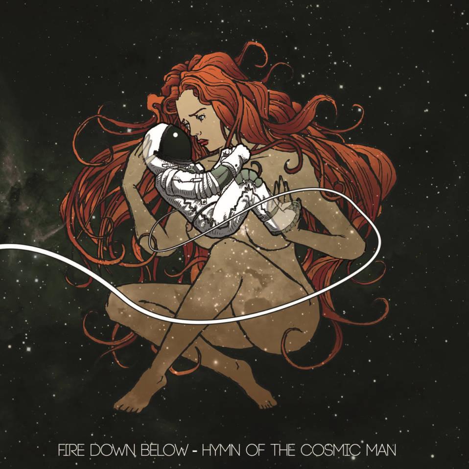 Fire Down Below – Hymn of The Cosmic Man