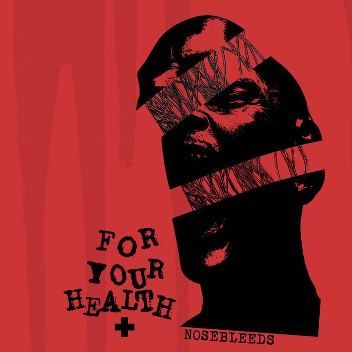 For Your Health – Nosebleeds
