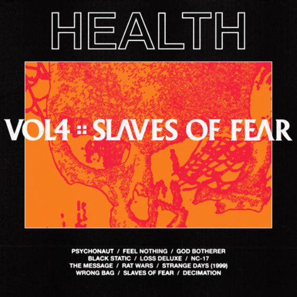 Health – Vol4 :: Slaves of Fear