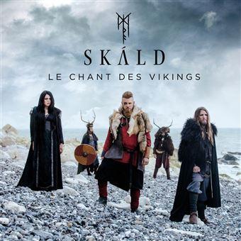 SKÁLD – Le Chant Des Vikings