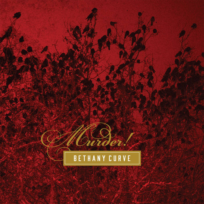Bethany Curve – Murder!