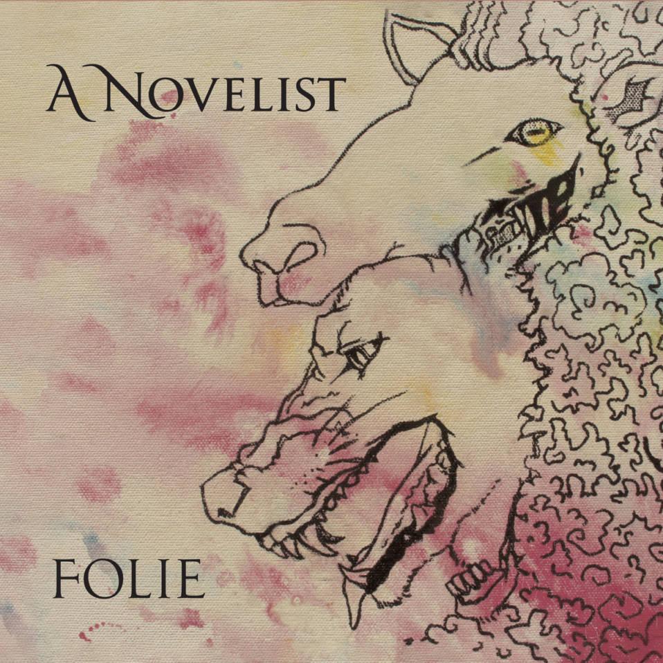 """A Novelist – """"Folie"""""""