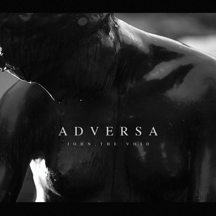 John, The Void – III – Adversa