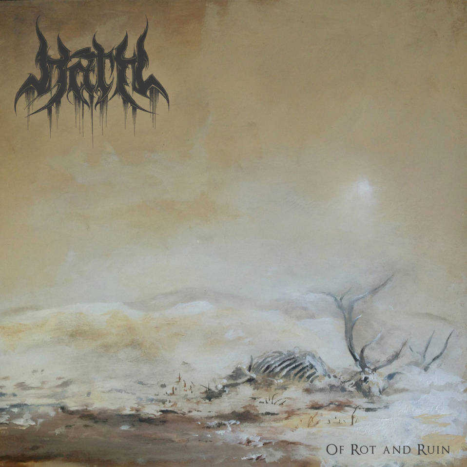 Hath – Of Rot and Ruin