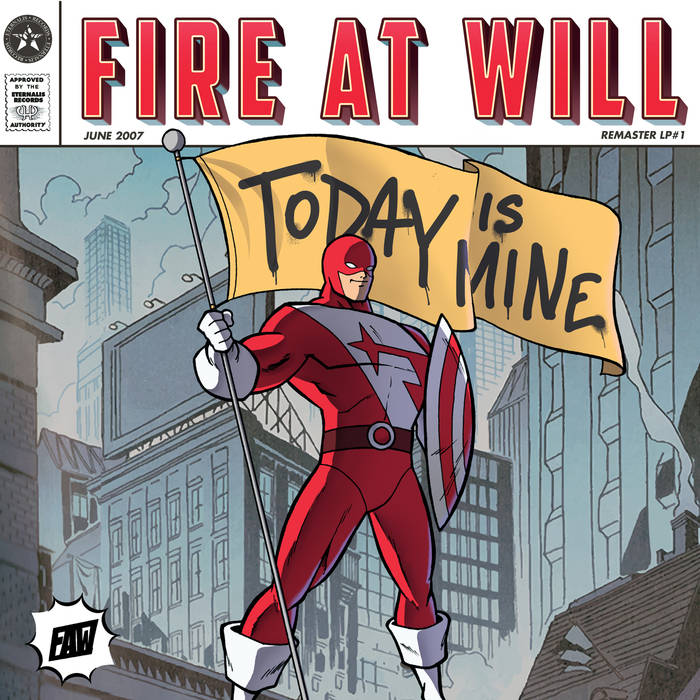 Fire At Will – Today Is Mine