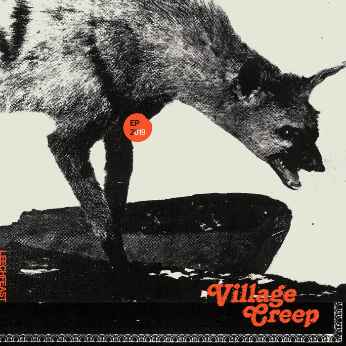 Leechfeast – Village Creep