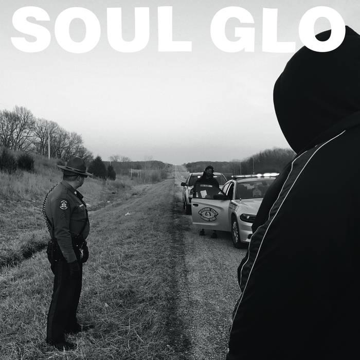 Soul Glo – The Nigga In Me Is Me
