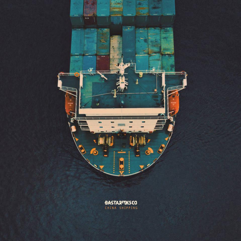 Bastard Disco – China Shipping