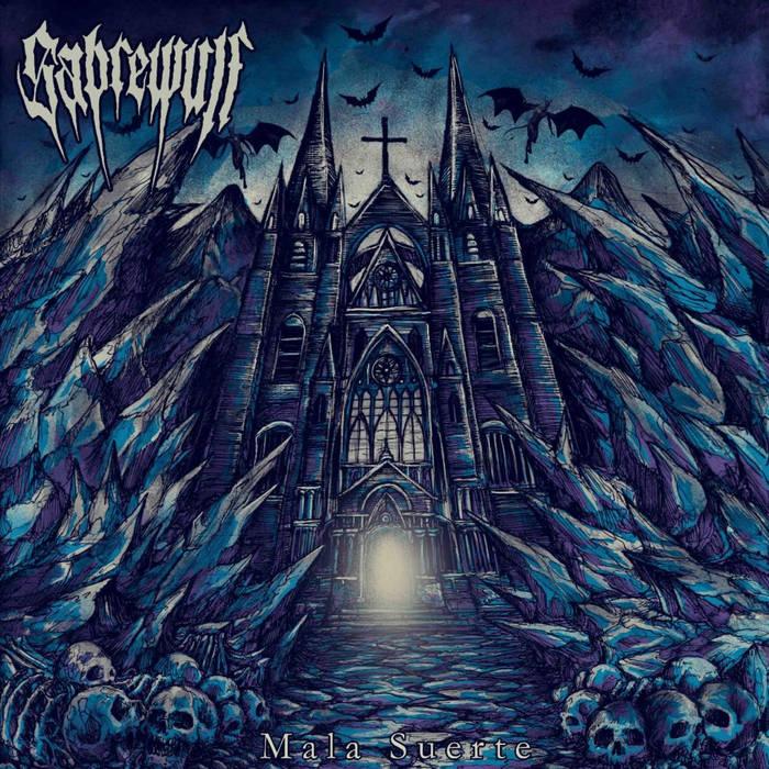 Sabrewulf – Mala Suerte