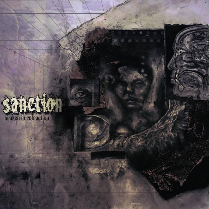 Sanction – Broken In Refraction