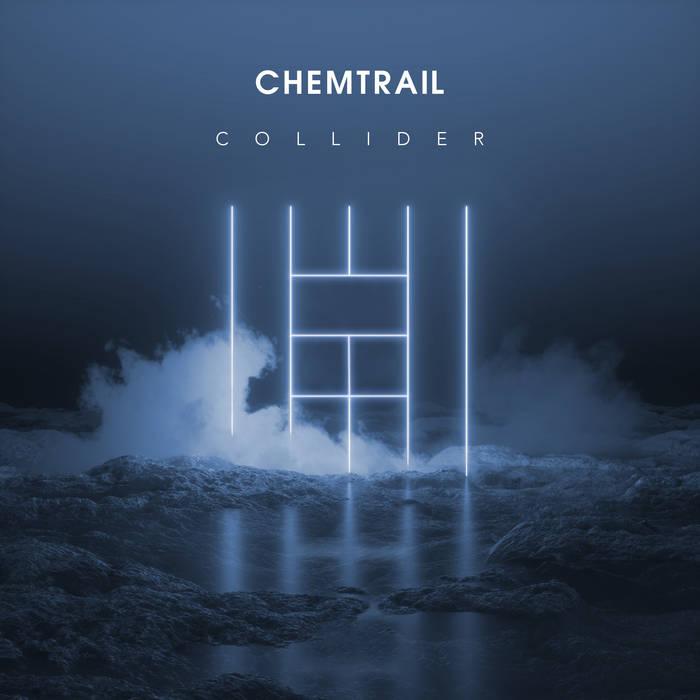 Chemtrail – Collider