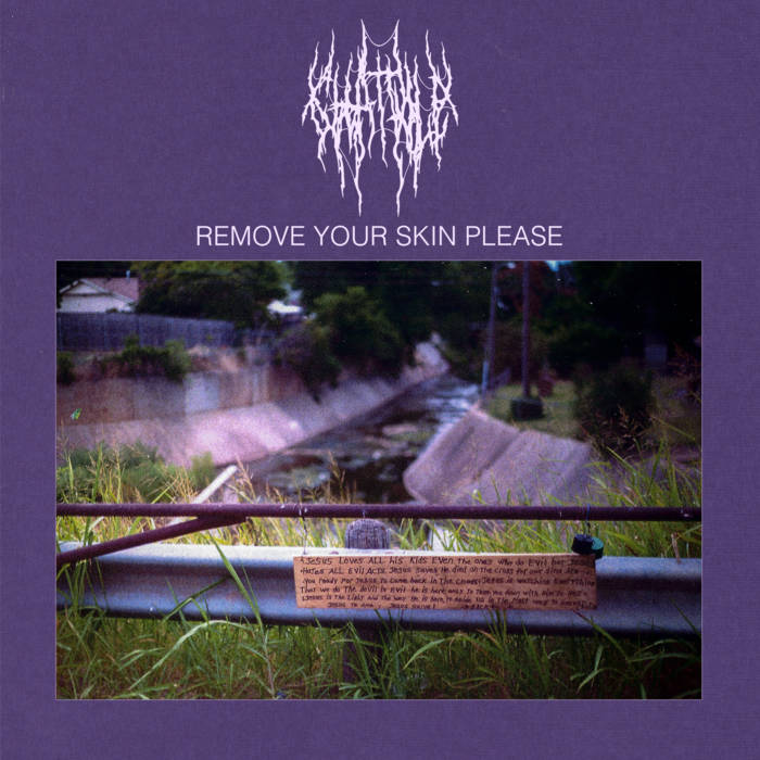 Chat Pile – Remove Your Skin Please