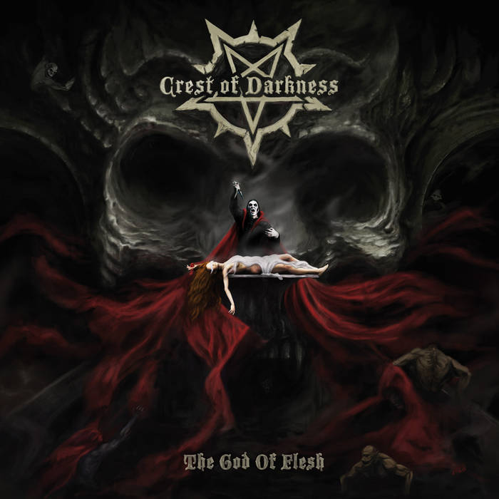 Crest Of Darkness – The God Of Flesh