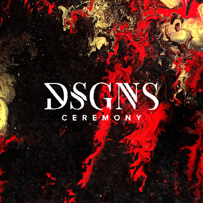 DSGNS – Ceremony