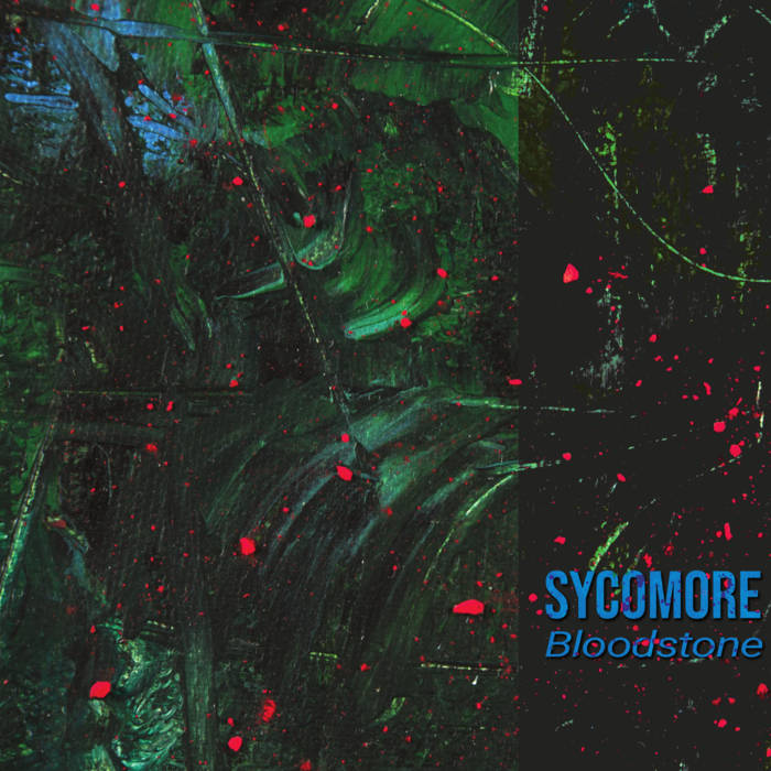 Sycomore – Bloodstone