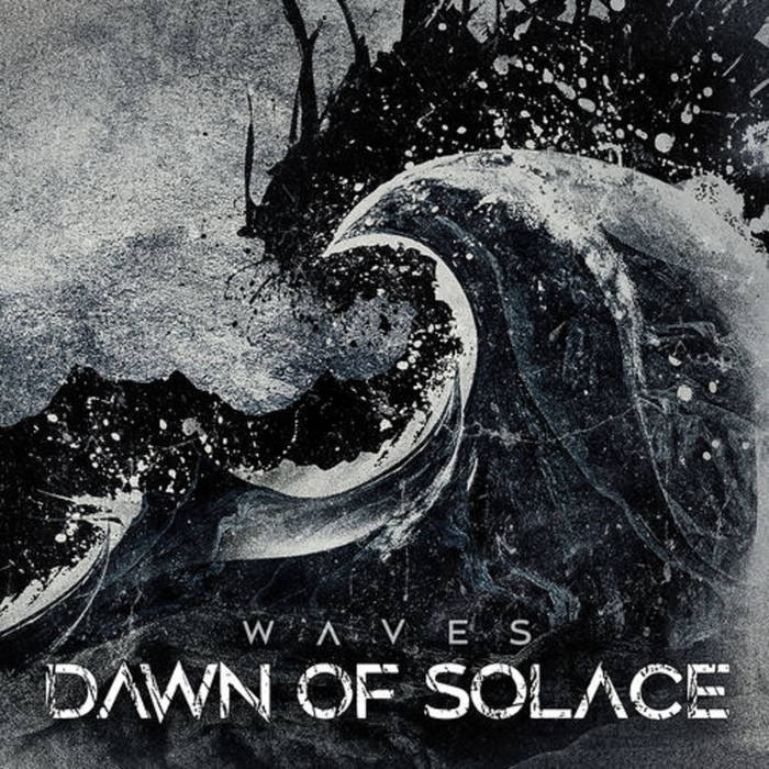 Dawn Of Solace – Waves