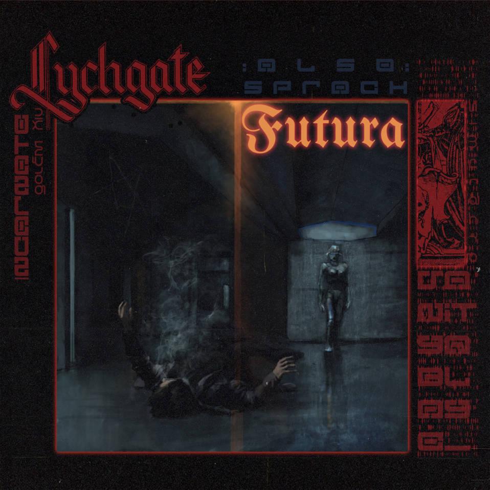 Lychgate – Also Sprach Futura (EP)