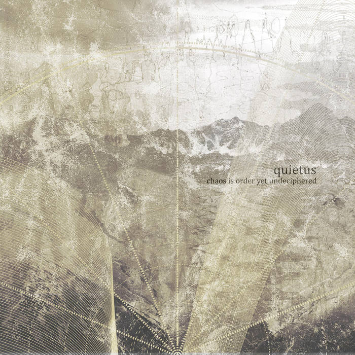 Quietus – Chaos Is Order Yet Undeciphered