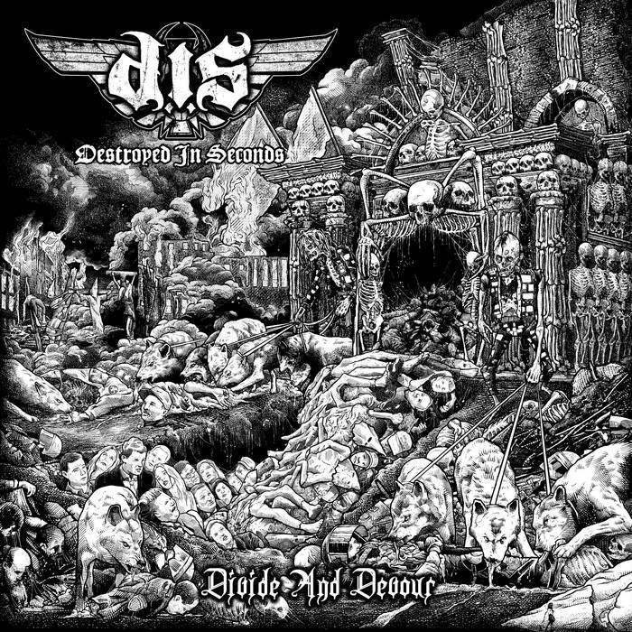 Destroyed In Seconds – Divide And Devour