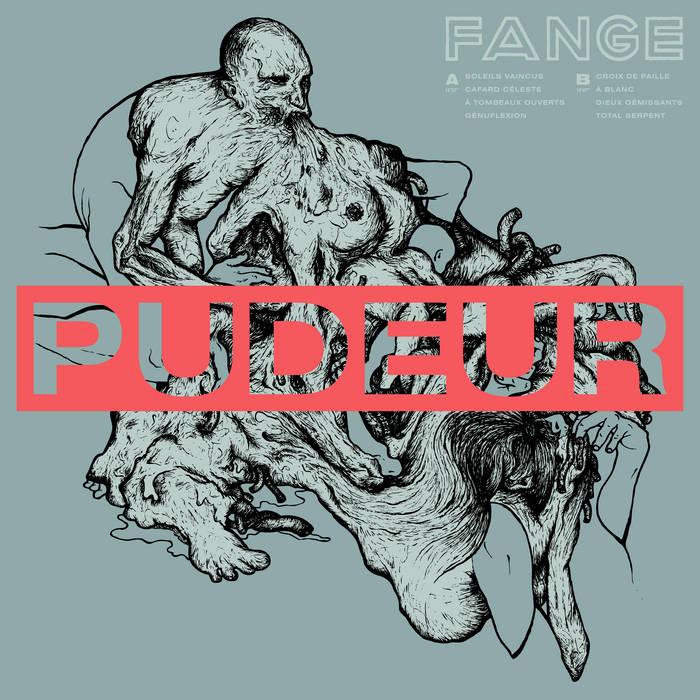 Fange – Pudeur