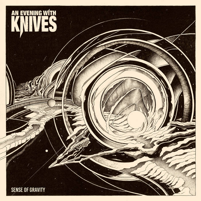 An Evening With Knives – Sense Of Gravity