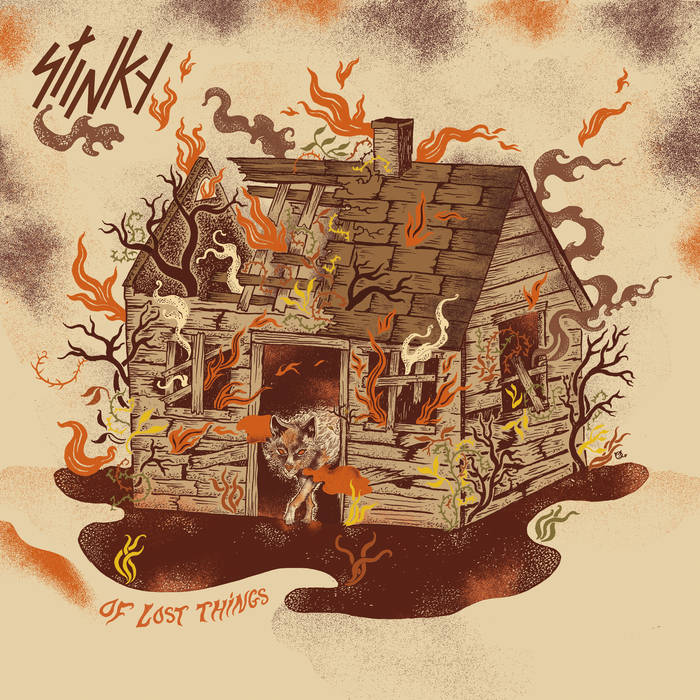 Stinky – Of Lost Things