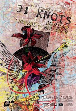 31 Knots + Jordan + Lichens + Birdshow – 20 février 2009 – Café de la Danse – Paris