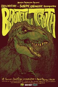 Brutal Truth + Sublime Cadaveric Decomposition + Blockheads – 12 février 2008 – Locomotive – Paris