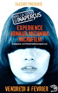 Experience + Arnaud Michniak + Microfilm – 08 février 2008 – Glaz'art – Paris