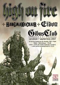 High On Fire + Hangman's Chair + Eibon - 07 septembre 2007 - Gibus - Paris