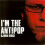 Bjorn Berge – I'M the Antipop